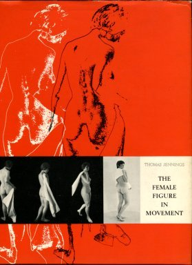 Jennings, Thomas. The Female Figure In Movement