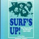 Elliott, Brad. Surf's Up! The Beach Boys On Record, 1961-1981