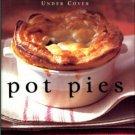 Phillips, Diane. Pot Pies: Comfort Food Under Cover