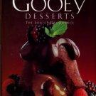 Corn, Elaine. Gooey Desserts: The Joy Of Decadence