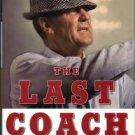 Barra, Allen. The Last Coach: A Life Of Paul Bear Bryant