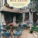 Loomis, Susan Herrmann. On Rue Tatin: Living And Cooking In A French Town