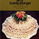 Sonnenschmidt, Frederic H, and Nicolas, Jean F. The Professional Chef's Art Of Garde Manger