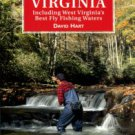 Hart, David. Flyfisher's Guide To Virginia, Including West Virginia's Best Fly Fishing Waters
