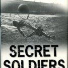Gerard, Philip. Secret Soldiers: The Story Of World War II's Heroic Army Of Deception