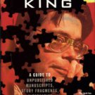 Spignesi, Stephen J. The Lost Work Of Stephen King: A Guide To Unpublished Manuscripts...