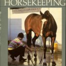 Stoneridge, M. A, editor. Practical Horseman's Book Of Horsekeeping