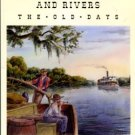 White, Earl. Carolina Riverboats And Rivers: The Old Days