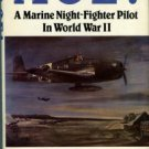 Porter, R. Bruce, and Hammel, Eric. Ace! A Marine Night-fighter Pilot In World War II