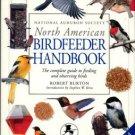 Burton, Robert. National Audubon Society North American Birdfeeder Handbook
