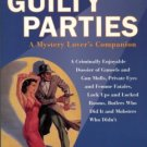 Ousby, Ian. Guilty Parties: A Mystery Lover's Companion