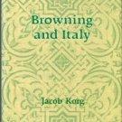 Korg, Jacob. Browning And Italy