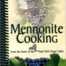 Sauder Family, compilers. Mennonite Cooking From The Heart Of The New York Finger Lakes