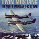 Carey, Alan C. Twin Mustang: The North American F-82 At War