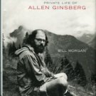 Morgan, Bill. I Celebrate Myself: The Somewhat Private Life Of Allen Ginsberg