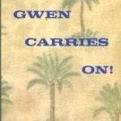 Furse, Gwen. Gwen Carries On!