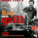 Flay, Bobby, and Moskin, Julia. Bobby Flay's Boy Gets Grill: 125 Reasons To Light Your Fire!