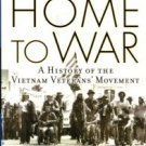 Nicosia, Gerald. Home To War: A History Of The Vietnam Veterans' Movement
