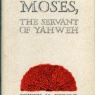 Beegle, Dewey M. Moses, The Servant Of Yahweh
