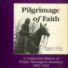 Chandler, Douglas R. Pilgrimage Of Faith: A Centennial History Of Wesley Theological Seminary