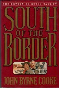 Cooke, John Byrne. South Of The Border