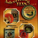 Zimmerman, David. Encyclopedia Of Advertising Tins: Identification & Values, Vol. II