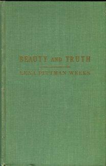 Weeks, Lena Pittman. Beauty And Truth