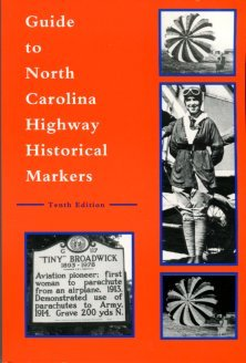 Hill, Michael, editor. Guide To North Carolina Highway Historical Markers