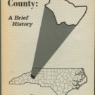 Phifer, Edward W. Burke County: A Brief History