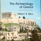 Biers, William R. The Archaeology Of Greece: An Introduction