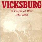 Walker, Peter F. Vicksburg: A People At War, 1860-1865