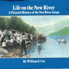 Cox, William E. Life On The New River: A Pictorial History Of The New River Gorge