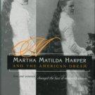 Plitt, Jane R. Martha Matilda Harper And The American Dream...