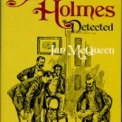 McQueen, Ian. Sherlock Holmes Detected: The Problems Of The Long Stories