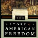 Foner, Eric. The Story Of American Freedom