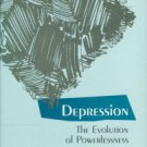 Gilbert, Paul. Depression: The Evolution Of Powerlessness