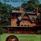 Faude, Wilson H. The Renaissance Of Mark Twain's House: Handbook For Restoration
