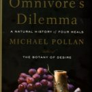 Pollan, Michael. Omnivore's Dilemma: A Natural History Of Four Meals