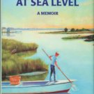 Noble, Terry. Starting At Sea Level: A Memoir