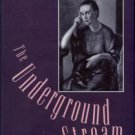 Jonza, Nancylee Novell. The Underground Stream: The Life And Art Of Caroline Gordon