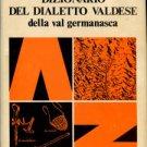 Pons, Teofilo G. Dizionario Del Dialetto Valdese Della Val Germanasca (Torino)