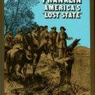 Gerson, Noel B. Franklin: America's Lost State