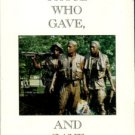 Benfield, Jerry K. Those Who Gave, And Gave