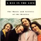 Hertsgaard, Mark. A Day In The Life: The Music And Artistry Of The Beatles