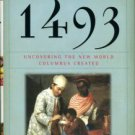 Mann, Charles C. 1493: Uncovering The New World Columbus Created