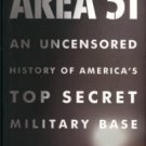 Jacobsen, Annie. Area 51: An Uncensored History Of America's Top Secret Military Base