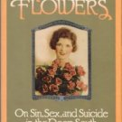 Daniel, Rosemary. Fatal Flowers: On Sin, Sex, And Suicide In The Deep South