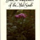 Smith, Arlo I. A Guide To Wildflowers Of The Mid-South...