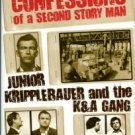 Hornblum, Allen M. Confessions Of A Second Story Man: Junior Kripplebauer And The K&A Gang