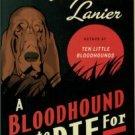Lanier, Virginia. A Bloodhound To Die For